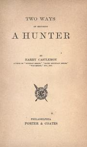 Cover of: Two ways of becoming a hunter
