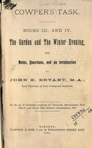Cover of: The task, books III and IV: the garden, and The winter evening; with notes, questions, and an introd
