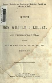 Cover of: Speech of Hon. William D. Kelley, of Pennsylvania