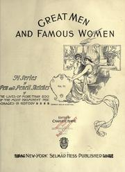 Great men and famous women by Charles F. Horne