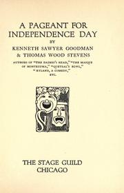 A pageant for Independence Day by Kenneth Sawyer Goodman