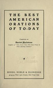 The best American orations of to-day by Harriet Blackstone