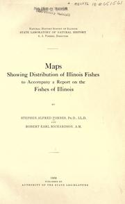 Cover of: Maps showing distribution of Illinois fishes, to accompany a report on the Fishes of Illinois