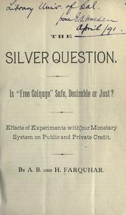 Cover of: The silver question
