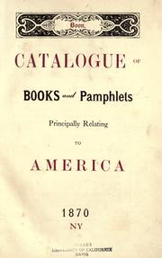 Cover of: Catalogue of books and pamphlets principally relating to America