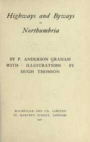 Cover of: Highways and byways in Northumbria