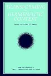 Cover of: Transforming the Hermeneutic Context: From Nietzsche to Nancy (Suny Series, Intersections : Philosophy and Critical Theory) | Gayle L. Ormiston