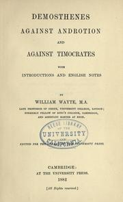 Cover of: Demosthenes against Androtion and against Timocrates