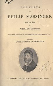 "Cover of: Plays, from the text of William Gifford, with the addition of the tragedy ""Believe as you list"": Edited by F. Cunningham."