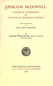 "Cover of: Ephraim McDowell, ""Father of ovariotomy"" and founder of abdominal surgery"