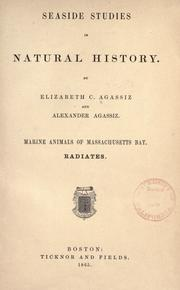 Seaside studies in natural history by Elizabeth Cabot Cary Agassiz