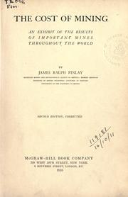 The cost of mining by James Ralph Finlay