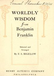 Cover of: Worldly wisdom from Benjamin Franklin
