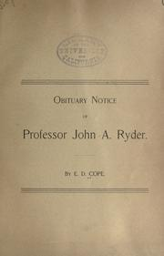 Cover of: Obituary notice of Professor John A. Ryder