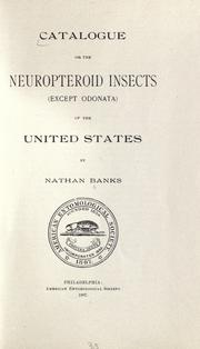 Cover of: Catalogue of the neuropteroid insects (except Odonata) of the United States