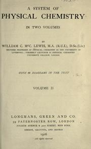 A system of physical chemistry by William C. McC Lewis