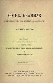 Cover of: A Gothic grammar with selections for reading and a glossary