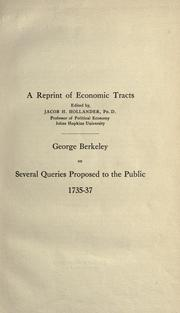 Cover of: George Berkeley on several queries proposed to the public, 1735-37