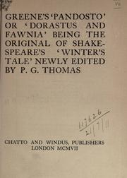 "Cover of: ""Pandosto"" or ""Dorastus and Fawnia"" being the original of Shakespeare's ""Winter's tale"", newly edited by P.G. Thomas"