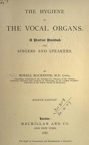 Cover of: The hygiene of the vocal organs