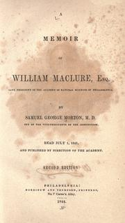 A memoir of William Maclure, esq by Samuel George Morton