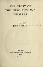 The story of the New England whalers by Spears, John Randolph