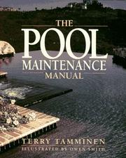 Cover of: The pool maintenance manual | Terry Tamminen