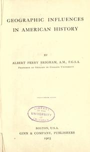 Geographic influences in American history by Albert Perry Brigham