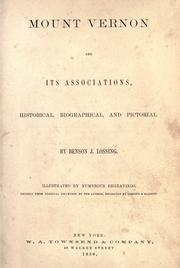 Cover of: Mount Vernon and its associations | Benson John Lossing