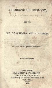Cover of: Elements of geology, for the use of schools and academies