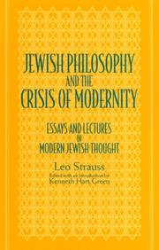Cover of: Jewish philosophy and the crisis of modernity | Leo Strauss