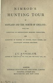 Cover of: Nimrod's hunting tour in Scotland and the north of England