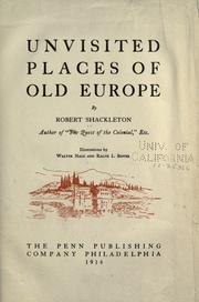 Cover of: Unvisited places of old Europe by Shackleton, Robert