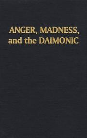 Cover of: Anger, madness, and the daimonic