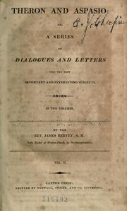 Cover of: Theron and Aspasio; or, A series of dialogues and letters, upon the most important and interesting subjects ..