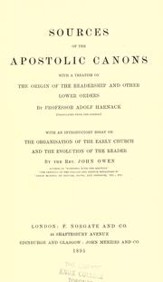 Cover of: Sources of the Apostolic canons: with a treatise on the origin of the readership and other lower orders