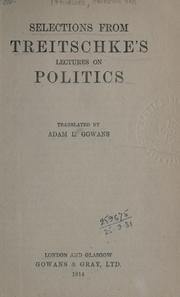 Cover of: Selections from Treitschke's Lectures on politics