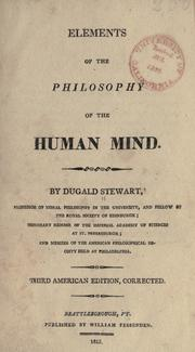 Cover of: Elements of the philosophy of the human mind | Dugald Stewart