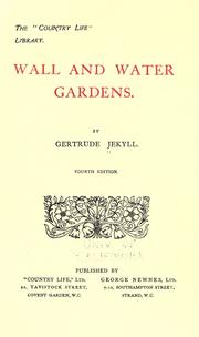 Cover of: Wall and water gardens by Gertrude Jekyll