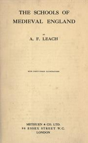 The schools of medieval England by Leach, Arthur Francis