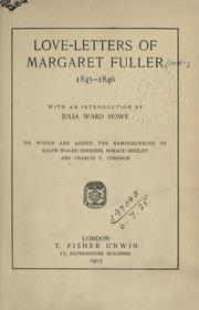 Cover of: Love-letters of Margaret Fuller, 1845-1846, with an introd. by Julia Ward Howe