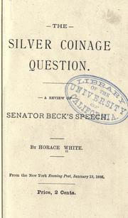 Cover of: The silver coinage question