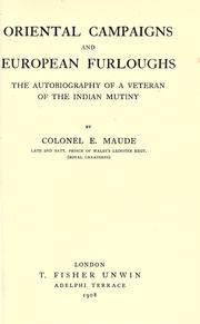 Cover of: Oriental campaigns and European furloughs
