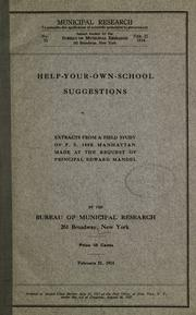 Cover of: Help-your-own-school suggestions: extracts from a field study of p. s. 188B Manhattan made at the request of Principal Edward Mandel