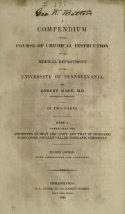 Cover of: A compendium of the course of chemical instruction in the medical department of the University of Pennsylvania