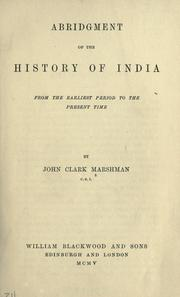 Cover of: Abridgement of the History of India from the earliest period to the present time