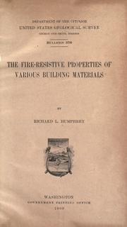 Cover of: The fire-resistive properties of various building materials