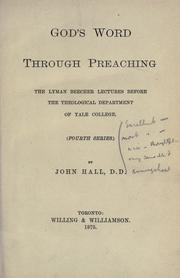 God's word through preaching by Hall, John