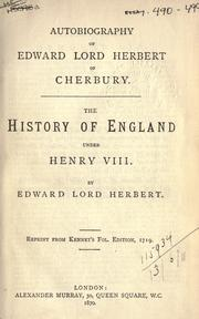 Cover of: Autobiography [and] The History of England under Henry VIII