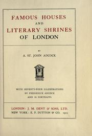 Famous houses and literary shrines of London by Arthur St. John Adcock
